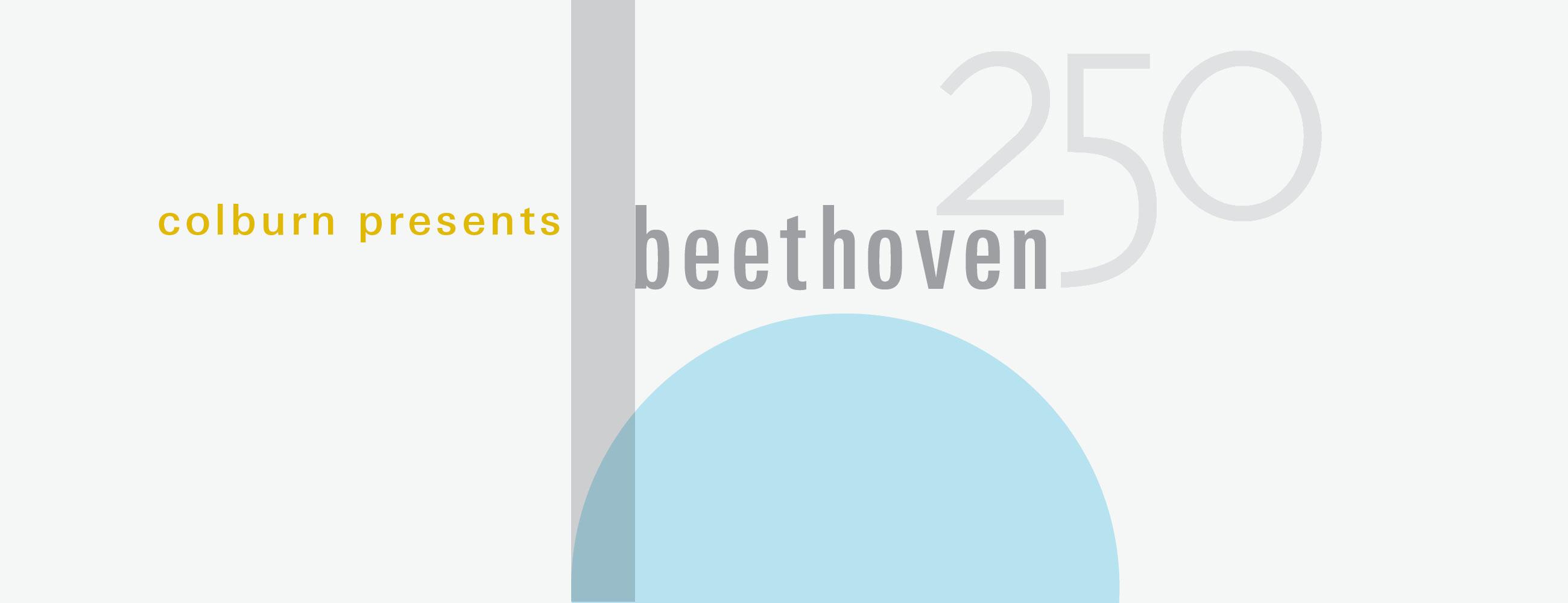Colburn Presents Beethoven 250
