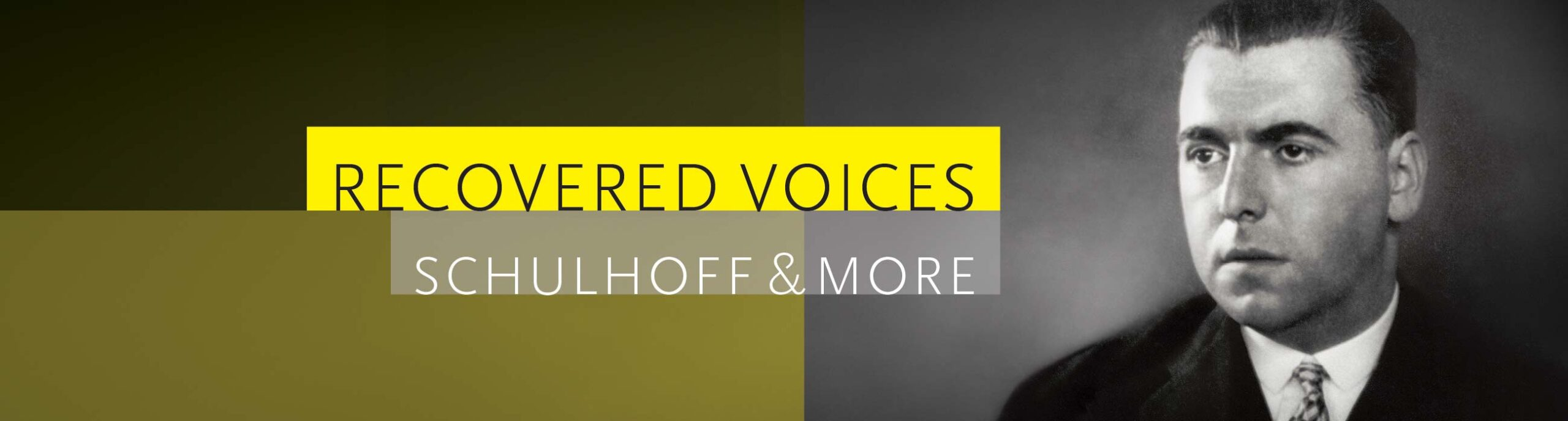 Recovered Voices: Schulhoff & More
